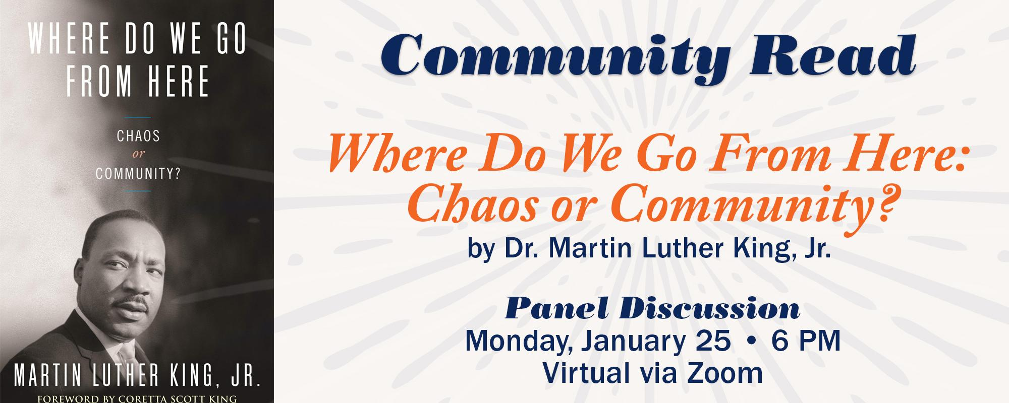 community read. where do we go from here: chaos or community? by Dr. Martin Luther King, Jr.